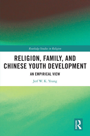 Religion, Family, and Chinese Youth Development