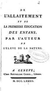 De l'Allaitement et de la première éducation des enfans