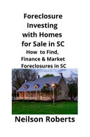 Foreclosure Investing with Homes for Sale in SC