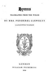 Hymns Translated from the Welsh by Mrs.Penderel Llewelyn