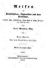 Reisen in Beludschistan, Afghanistan und dem Pendschab, während eines zwölfjährigen Aufenthalts in diesen Ländern, von 1826 bis 1838: Aus dem Englishen übersetzt, Band 2