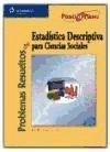 Problemas resueltos de estadística descriptiva para ciencias sociales