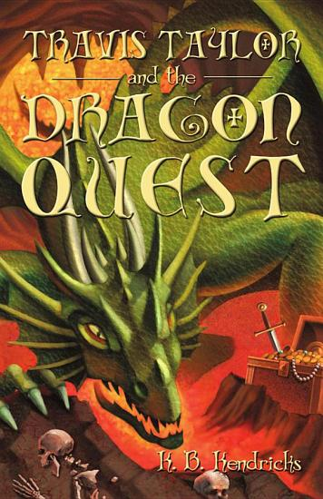 Travis Taylor and the Dragon Quest PDF