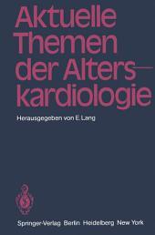 Aktuelle Themen der Alterskardiologie