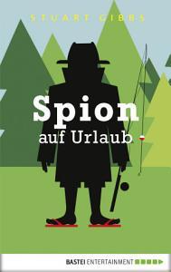 Spion auf Urlaub PDF