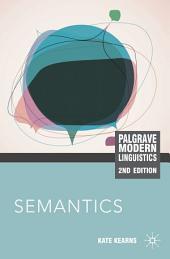 Semantics: Edition 2