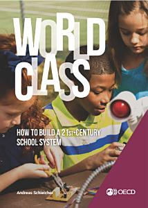 Strong Performers and Successful Reformers in Education World Class How to Build a 21st Century School System Book