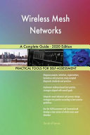 Wireless Mesh Networks A Complete Guide   2020 Edition PDF