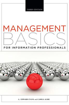 Management Basics for Information Professionals  Third Edition