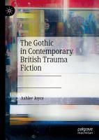 The Gothic in Contemporary British Trauma Fiction PDF