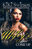 Wifey s Next Come Up Book