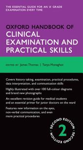 Oxford Handbook of Clinical Examination and Practical Skills: Edition 2