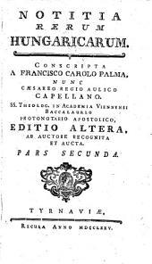 Notitia Rerum Hungaricarum: Pars Secunda, Page 2