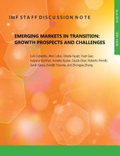 Emerging Markets in Transition: Growth Prospects and Challenges