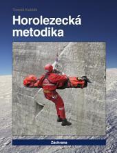 Horolezecká metodika - 6. díl - Záchrana