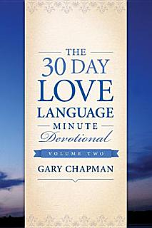 The 30 Day Love Language Minute Devotional Volume 2 Book