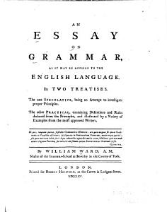 An Essay on Grammar  as it May be Applied to the English Language PDF
