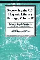 Recovering the U S  Hispanic Literary Heritage PDF