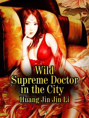 Wild Supreme Doctor in the City PDF