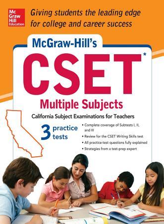 McGraw Hill s CSET Multiple Subjects PDF