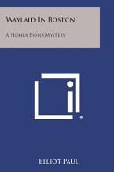 Download Waylaid in Boston Book