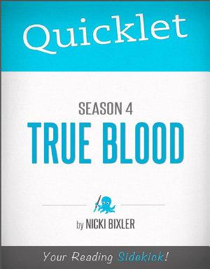 Quicklet on True Blood Season 4  TV Show Episode Guide