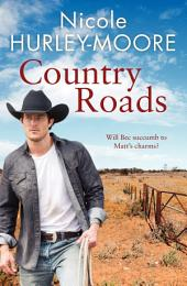 Country Roads: Will Bec succumb to Matt's charms?