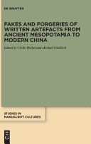 Fakes and Forgeries of Written Artefacts from Ancient Mesopotamia to Modern China PDF
