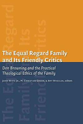 The Equal Regard Family and Its Friendly Critics PDF