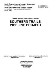 Questar Southern Trails Pipeline Company, Southern Trails Pipeline Project: Environmental Impact Statement