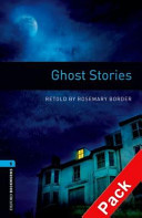 Oxford Bookworms Library: Stage 5: Ghost Stories Audio CD Pack