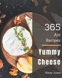 Ah  365 Yummy Cheese Recipes PDF