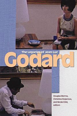 The Legacies of Jean Luc Godard
