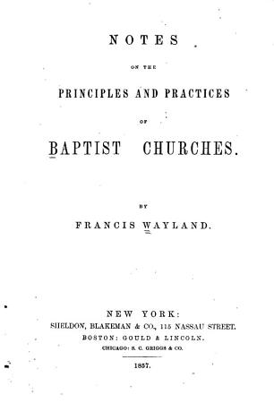 Notes on the Principles and Practices of Baptist Churches PDF