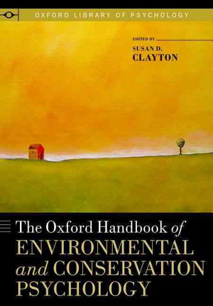 The Oxford Handbook of Environmental and Conservation Psychology PDF