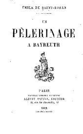 Un pèlerinage à Bayreuth