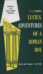 Lucius, Adventures of a Roman Boy
