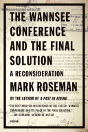 The Wannsee Conference and the Final Solution