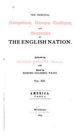 The Principal Navigations, Voyages, Traffiques, and Discoveries of the English Nation: Volume 12