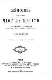 Mémoires du comte Miot de Melito: ancien ministre, ambassadeur, conseiller d'état et membre de l'Institut, Volume3