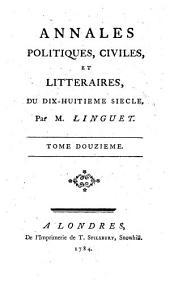Annales politiques, civiles et litteraires du dix-huitieme siecle. - La Haye, Gosse 1777-17