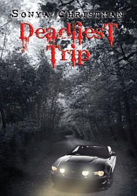 Deadliest Trip PDF