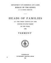 Heads of families at the first census of the United States taken in the year 1790: Vermont