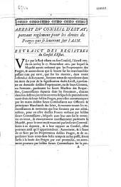 Extrait de l'arrest du Conseil d'Estat du vingt-un avril mil six cents soixante-quatre, portant reglement general pour les droits de peages qui se leueront sur l'Ain. [Avril 1664 ; Signé de Guenegaud]