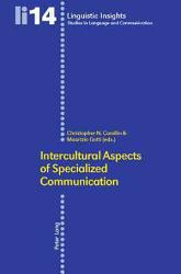 Intercultural Aspects Of Specialized Communication Book PDF