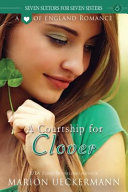Download A Courtship for Clover Book