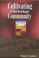 Cultivating Christian Community