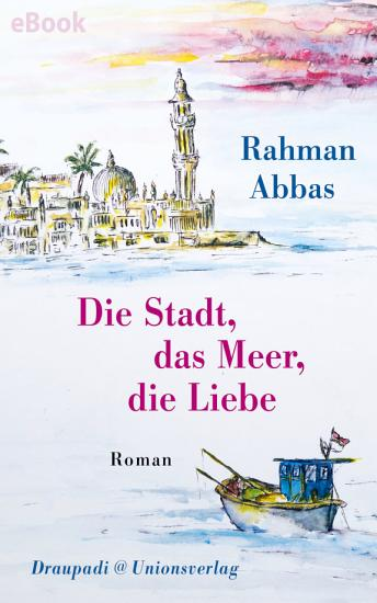 Die Stadt  das Meer  die Liebe PDF