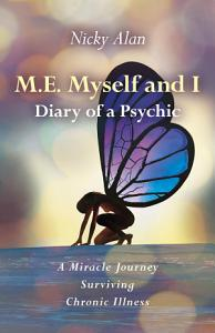 M E  Myself and I   Diary of a Psychic PDF