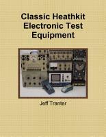 Classic Heathkit Electronic Test Equipment PDF